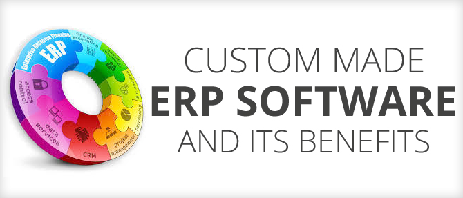 Advantages and Benefits of Custom ERP Software